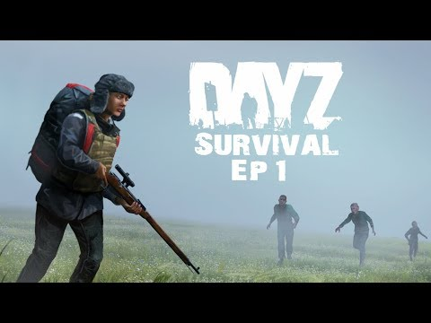 last-alive---dayz-survival---ep.1