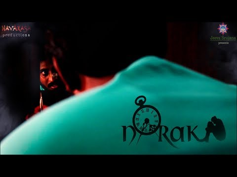 Naraka -  ನರಕ (2019) | Kannada Psychological Thriller | Navarasa Productions.
