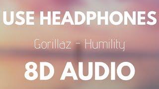 Gorillaz - Humility (8D AUDIO)