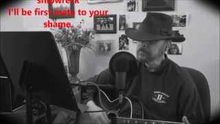 Captain of a Shipwreck - Neil Diamond (cover sung by Bill)