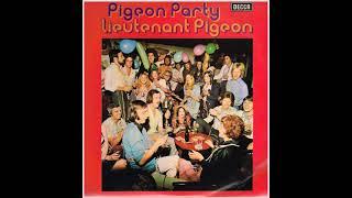 Lieutenant Pigeon * You Are My Heart's Delight * Album Version