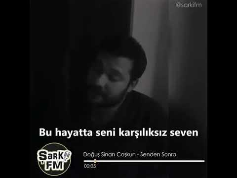 DOGUŞ SİNAN COŞKUN -SENDEN SONRA