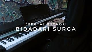 Download Mp3 Bidadari Surga - Jefri Al Buchori  Alm  Rahimahullah Cover Piano By Adi