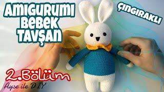(Amigurumi) Örgü Bebek Tavşan Çıngırak Yapımı 2.Bölüm 2/2