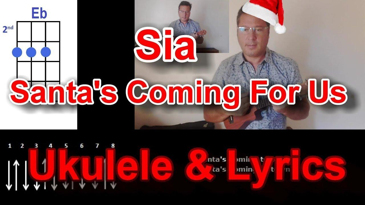 Sia santas coming for us ukulele youtube sia santas coming for us ukulele hexwebz Image collections