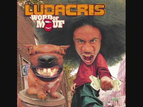 move b***h- ludacris