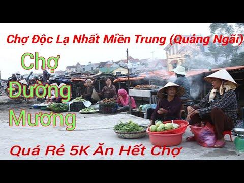 Chợ Độc Lạ Nhất Miền Trung(Quảng Ngãi)-Chợ Đường Mương (Mộ Đức) – Siêu Rẻ & Ngon – Thịnh Trần Vlogs