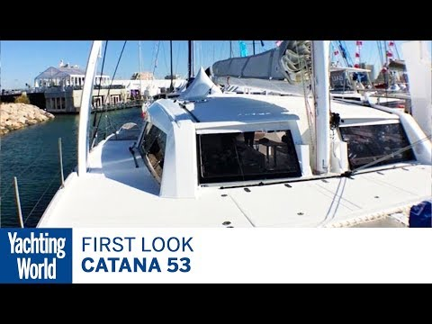 First look: Catana 53 | Yachting World