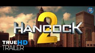 HANCOCK 2 Official trailer 4k Dolby TrueHD 2020