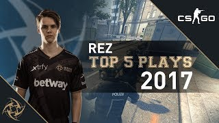 NiP REZ – Top 5 Plays of 2017