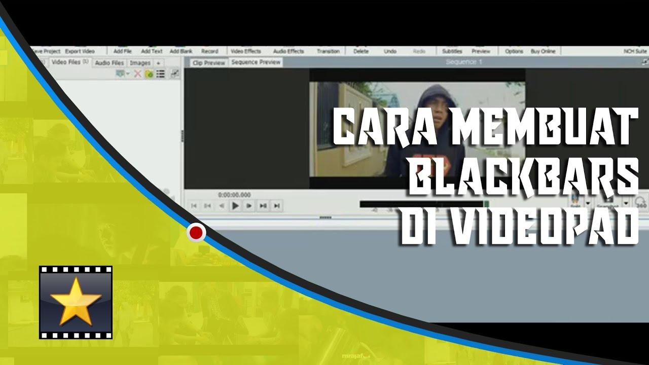 cara membuat BLACK BARS (garis hitam pada film) di ...