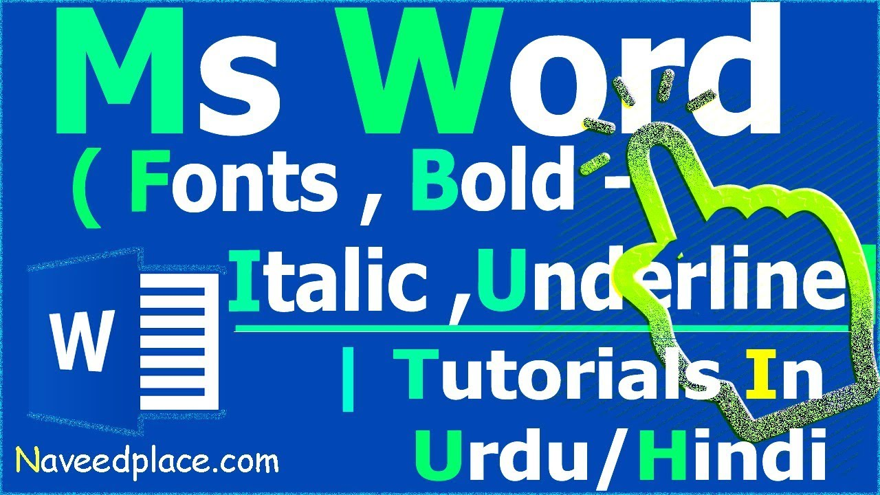 MS Word / Office - Fonts , Bold , Italic , Underline | Tutorials - In  Urdu/Hindi