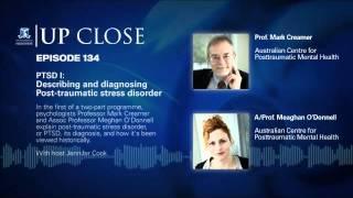PTSD I: Describing and diagnosing post-traumatic stress disorder
