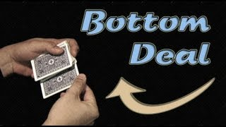 Bottom Deal Tutorial by Juan Fernando