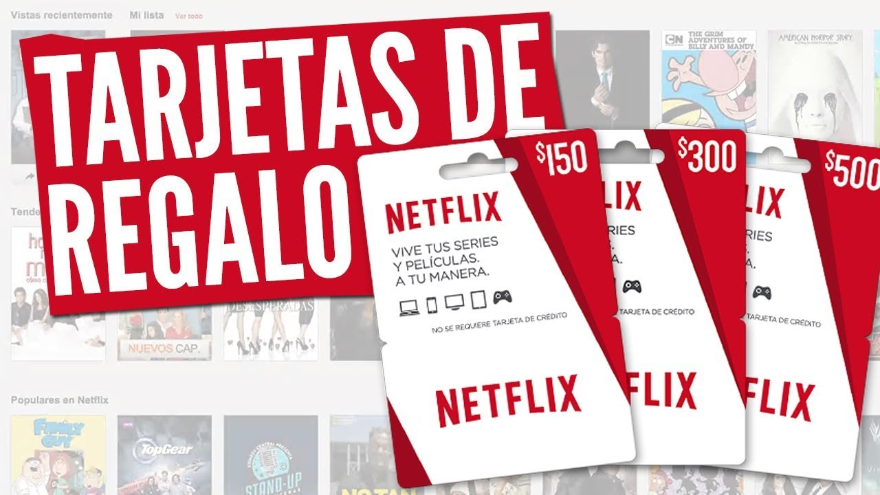 Netflix Sin Tarjeta De Credito Debito Canjear Tarjeta Regalo Netflix Suscribirte A Netflix Youtube