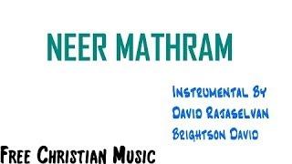 Neer Mathram Pothum - Instrumental Lyric Video (HD 1080p)