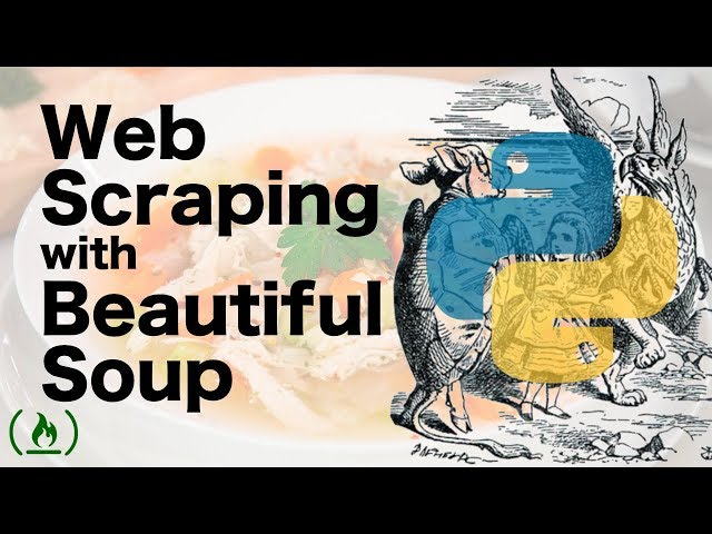 Beautiful Soup Tutorial - Web Scraping in Python