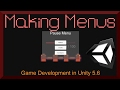 How to Create Game and Options Menu Screens | 2D Game Development in Unity 5.6