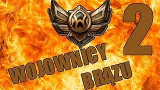 Wojownicy Brązu Dwa - Bo Liczy się Aram [League of Legends]