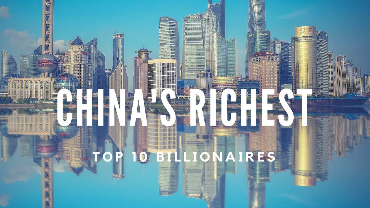 10 Richest people in China    Top Billionaires    January 2018
