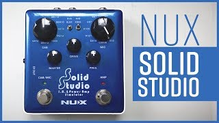 IR and Power Amp Sim In a Pedal - NUX Solid Studio Review