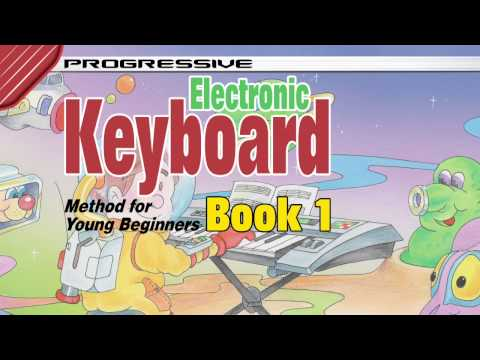 How to Play Keyboard for Kids - Electronic Keyboard Lessons for Kids Book 1
