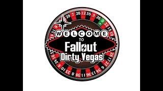 Fallout Dirty Vegas