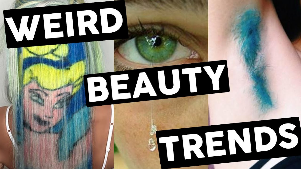 9 Ridiculous Beauty Trends (LISTED)