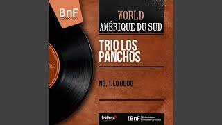 Al Retorno · Trio Los Panchos No. 1: Lo Dudo (Mono Version) ℗ Belie...
