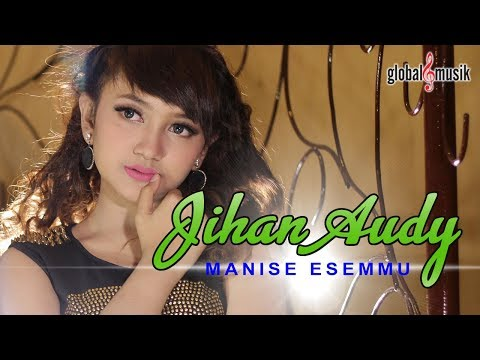 Jihan Audy - Manise Esemmu (Official Lyric Video)