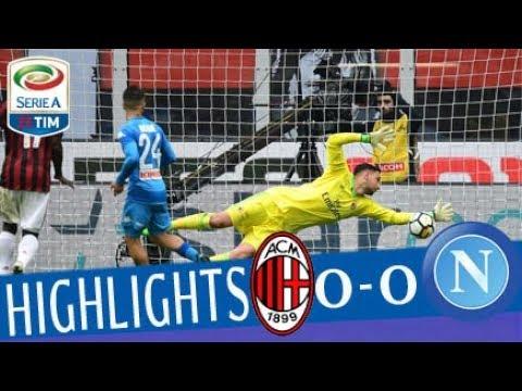 Milan - Napoli 0-0 - Highlights - Giornata 32 - Serie A TIM 2017/18