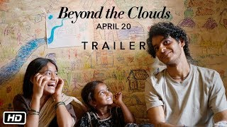 Beyond The Clouds | Ishaan | Malavika | Majid Majidi | Releasing 20th April