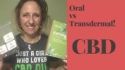 Oral CBD vs Transdermal! Best way to Absorb!