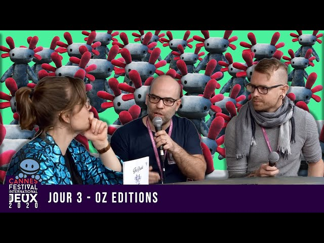 Cannes, Troisième Jour : Oz Editions