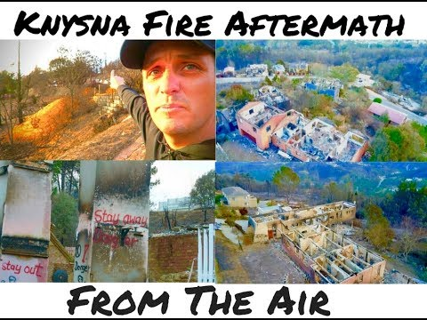 Knysna // Aftermath Knysna Fire Drone Footage //VLOG 076