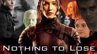 Katniss Everdeen - Nothing to Lose ( Titanium )