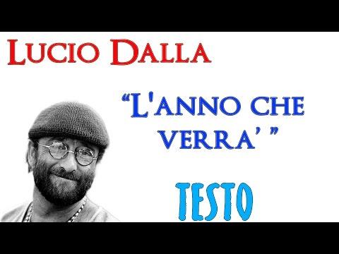 Lucio Dalla - L'anno che verrà - TESTO [Lyrics] ᴴᴰ