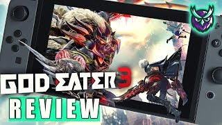 God Eater 3 Nintendo Switch Review-MONSTER HUNTER Vibes! (Video Game Video Review)