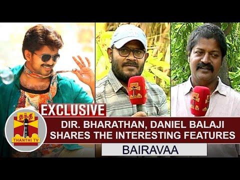 Director Bharathan, Daniel Balaji shares...