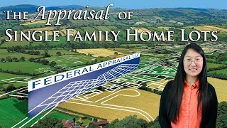 Appraising Land: Single Family Home Lots