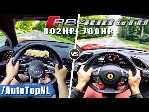 Ferrari 488 GTB 780HP vs 802HP Audi R8 V10 0-300km/h ACCELERATION & POV DRIVE by AutoTopNL