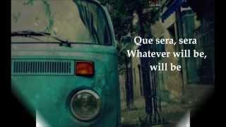 Doris Day- Que Sera Sera (whatever will be, will be) Lyrics