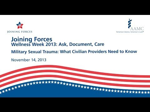 Military Sexual Trauma: What Civilian Providers Need to Know
