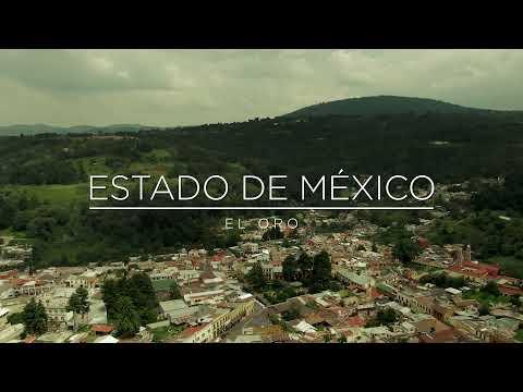 AMOR POR MÉXICO: El Oro, en el Estado de México