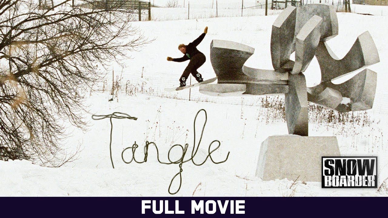 Tangle (2020) | Presented by Snowboarder Magazine | Full Movie