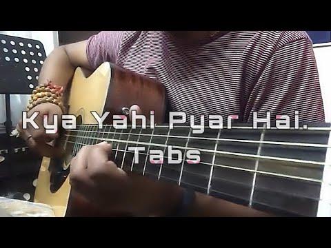 Kya Yahi Pyar Hai Guitar Tabs...