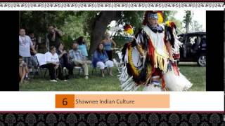 The culture of Shawnee Indians