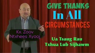 "Portland Hmong Alliance Church 11/22/2020 XF Zoov Ntxhees ""Give Thanks In All Circumstances"""