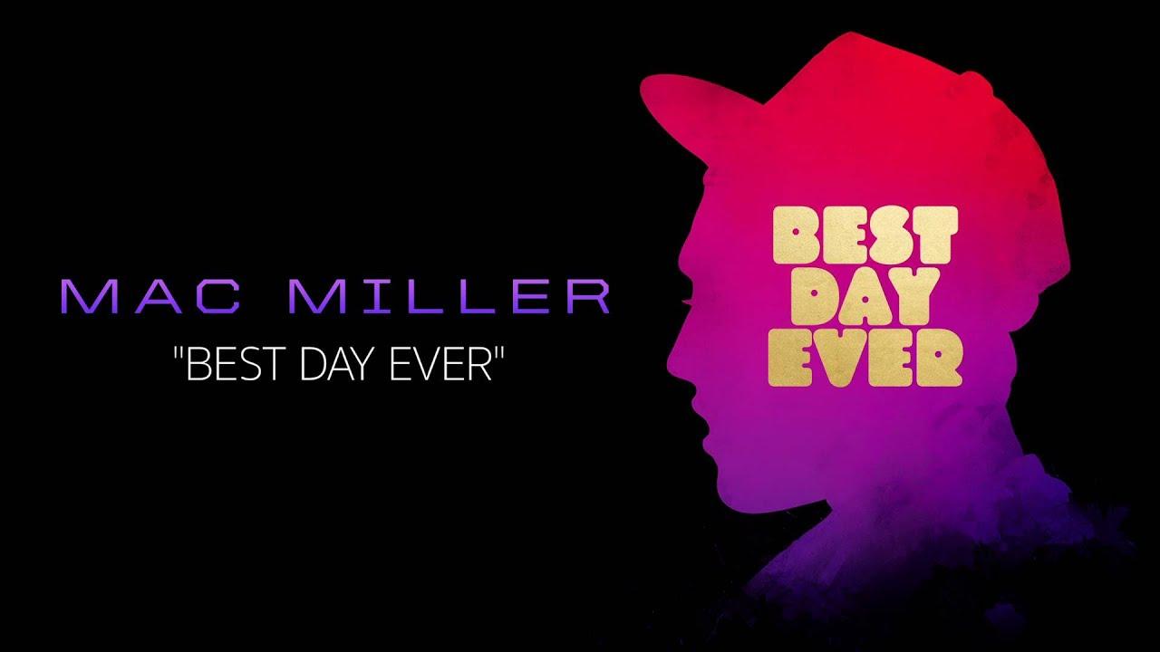 download mac miller best day ever mp3