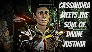Dragon Age: Inquisition - Cassandra Meets The Soul Of Divine Justinia